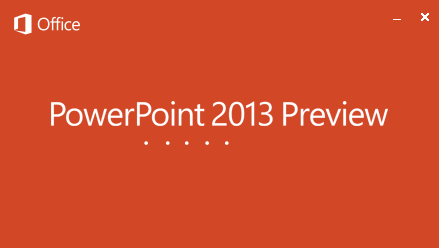 PowerPoint 2013 Splash Screen